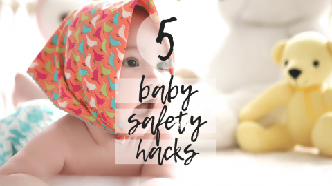 List of Five Baby Safety Hacks from a Twin Mom